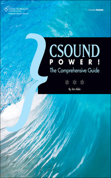 Csound Power! The Comprehensive Guide