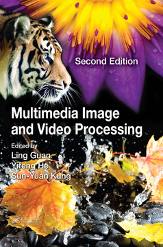 Multimedia Image and Video Processing, 2nd Edition