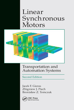Linear Synchronous Motors, 2nd Edition