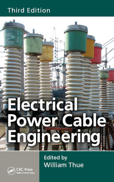 Electrical Power Cable Engineering, 3rd Edition