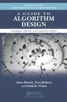 A Guide to Algorithm Design