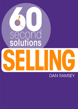 60 Second Solutions: Selling
