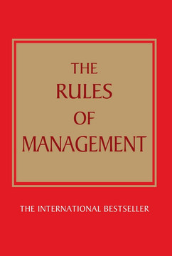 The Rules of Management, 3rd Edition