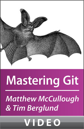 McCullough and Berglund on Mastering Git