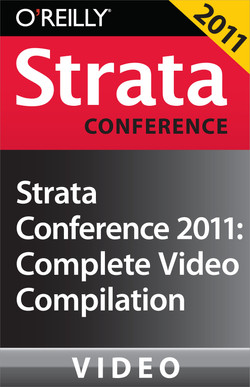 Strata Conference 2011: Complete Video Compilation