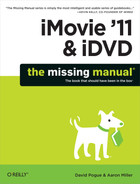 Cover image for iMovie '11 & iDVD: The Missing Manual