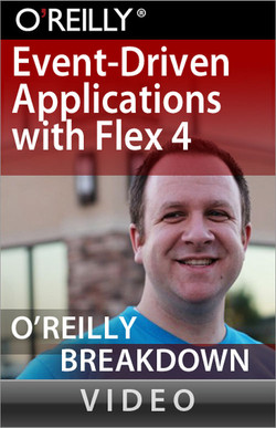 Event-Driven Applications with Flex 4