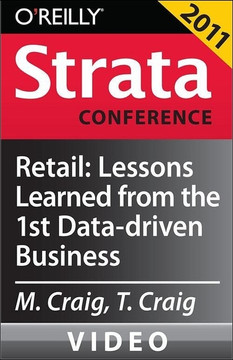 Retail: Lessons Learned from the First Data-driven Business and Future Directions