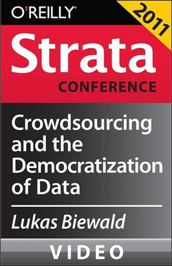 Crowdsourcing and the Democratization of Data