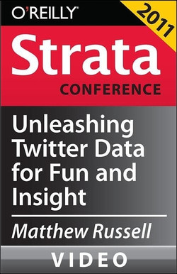 Unleashing Twitter Data for Fun and Insight