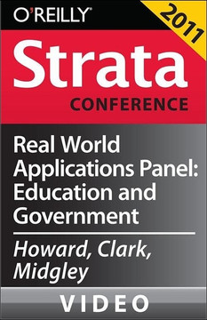 Real World Applications Panel: Education and Government