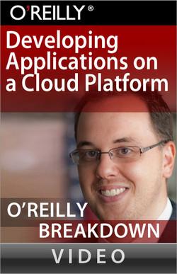 Developing Applications on a Cloud Platform