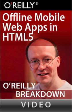 Offline Mobile Web Applications in HTML5