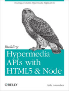 Cover of Building Hypermedia APIs with HTML5 and Node