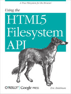 Cover of Using the HTML5 Filesystem API