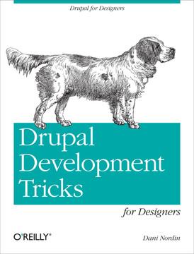 Drupal Development Tricks for Designers