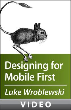 Luke Wroblewski on Designing for Mobile First