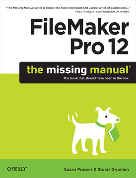 FileMaker Pro 12: The Missing Manual