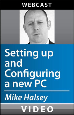 Setting up and Configuring a new PC