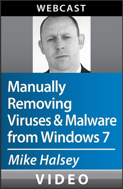 Manually Removing Viruses and Malware from Windows 7
