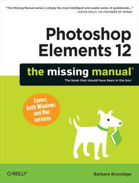 Photoshop Elements 12: The Missing Manual