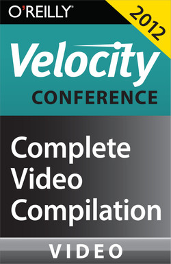 Velocity Conference 2012: Complete Video Compilation