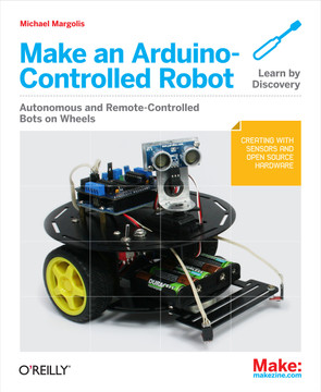 Make an Arduino-Controlled Robot