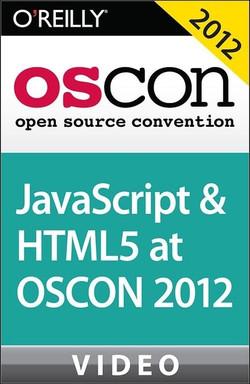 JavaScript and HTML5 at OSCON 2012