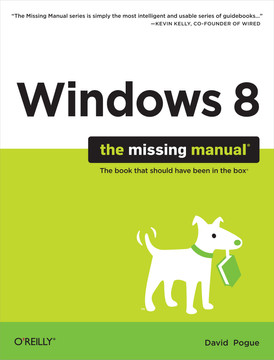 Windows 8: The Missing Manual