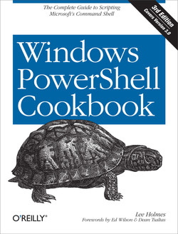 Windows PowerShell Cookbook, 3rd Edition