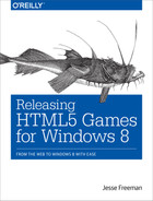 Cover of Releasing HTML5 Games for Windows 8