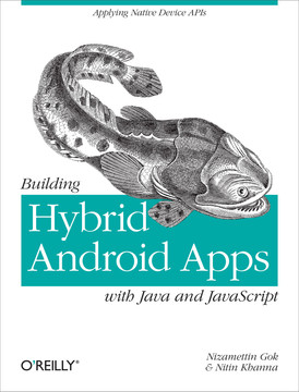 Building Hybrid Android Apps with Java and JavaScript