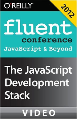 The JavaScript Development Stack