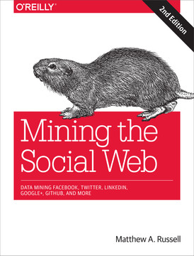 Mining the Social Web , 2nd Edition