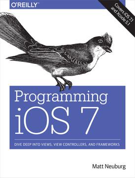 Programming iOS 7, 4th Edition