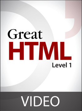 Great HTML: Level 1