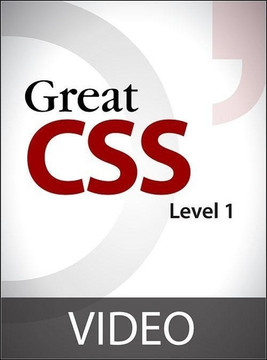 Great CSS: Level 1