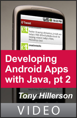 Developing Android Applications with Java, Part 2