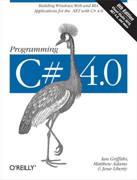 Programming C# 4.0, 6th Edition