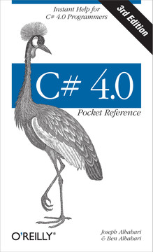 C# 4.0 Pocket Reference, 3rd Edition