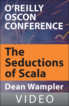 The Seductions of Scala