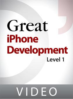 Great iPhone Development: Level 1