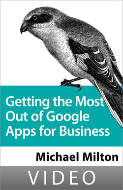 Getting the Most Out of Google Apps for Business