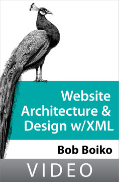 Website Architecture and Design With XML