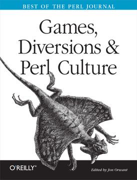 Games, Diversions & Perl Culture