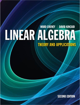 Linear Algebra: Theory and Applications, 2nd Edition