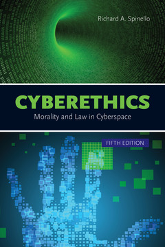 Cyberethics: Morality and Law in Cyberspace, 5th Edition