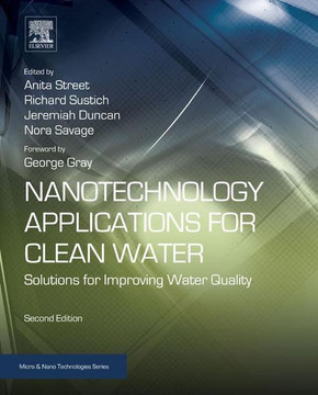 Nanotechnology Applications for Clean Water, 2nd Edition