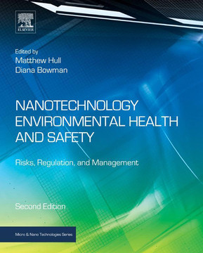 Nanotechnology Environmental Health and Safety, 2nd Edition