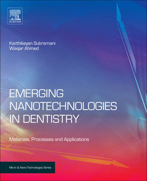 Emerging Nanotechnologies in Dentistry